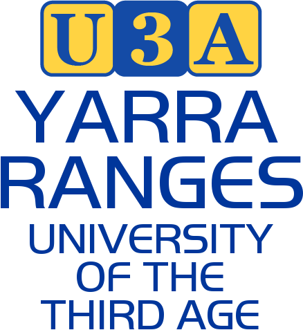 U3A Yarra Ranges: University of the Third Age